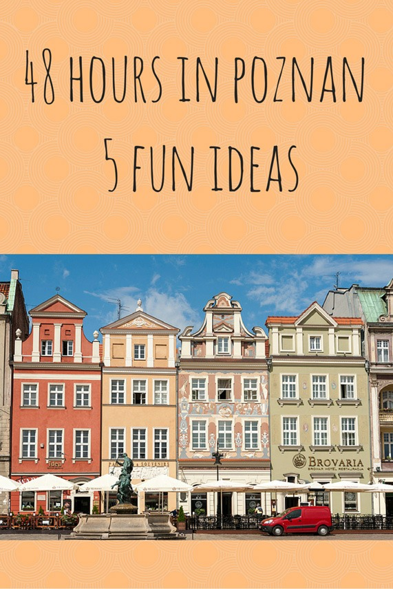 48 hours in poznan pin