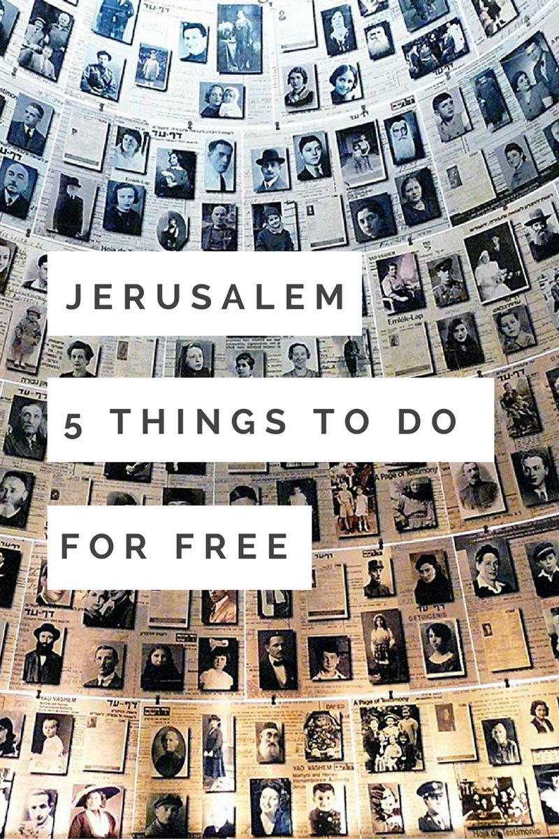 jerusalem things to do for for free yad vashem