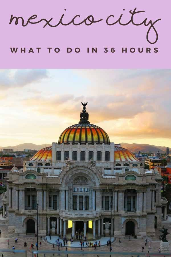 mexico city in 36 hour pin