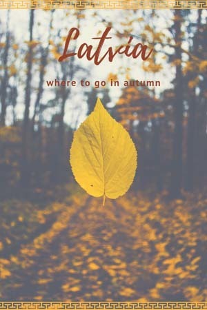 latvia autumn guide