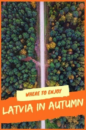 latvia in autumn guide